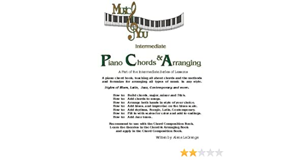Intermediate Piano Chords & Arranging: Alana LaGrange: 9780974258119 ...