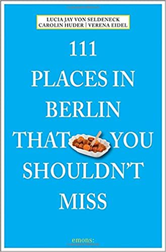 Book 111 Places in Berlin That You Shouldn't Miss