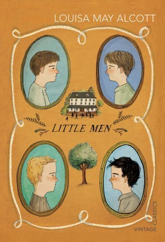 Little Men (Vintage Childrens Classics) by Louisa May Alcott (2015-06-04)