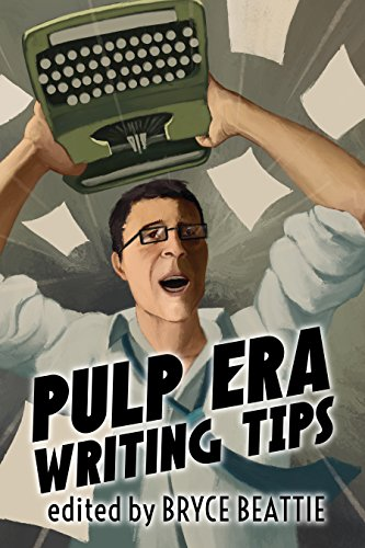 (Pulp Era Writing Tips)