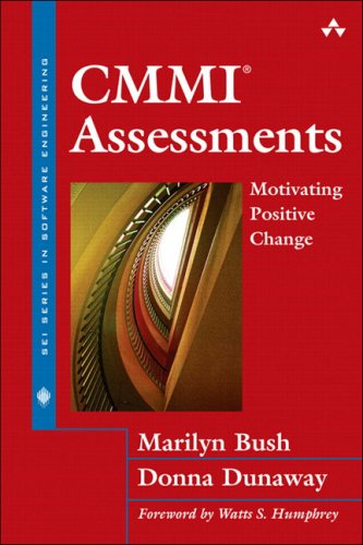 CMMI Assessments: Motivating Positive Change by Addison-Wesley Professional