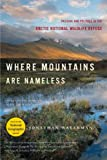Where Mountains Are Nameless, John Waterman, 0393330176
