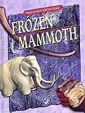 Frozen Mammoth, Dougal Dixon, 0836837401