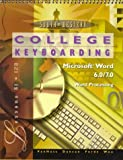 College Keyboarding Enhanced : MS Word Lesson, VanHuss, Susie H., 053871655X