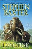 Longtusk, Stephen Baxter, 0380818981