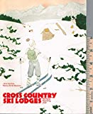 Cross Country Ski Lodges : Montana, Wyoming, Utah