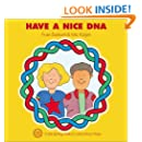 Have a Nice DNA (Enjoy Your Cells Series Book 4) (Enjoy Your Cells, 3)