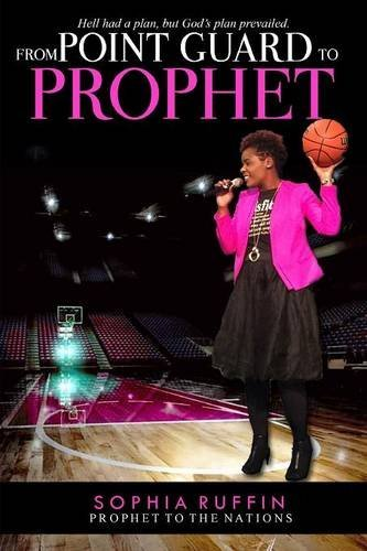 Point Guard - From Point Guard to Prophet