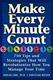 Make Every Minute Count, Harlan Lane and Christian Wayser, 1569246130