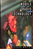 Mobile Radio Technology, Gordon White, 0750609311