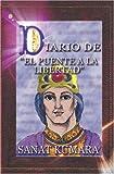 Diario de El Puente a la Libertad (Spanish Edition)