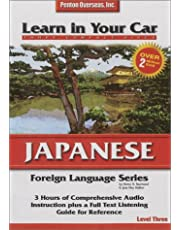 Learn in Your Car Japanese Level 3: Foreign Language Series. 3 CD's, Listening Guide