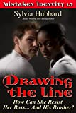 Drawing The Line (Mistaken Identity Book 4)