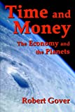Time and Money, Robert Gover, 0972690689