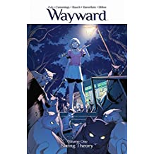 Wayward Volume 1: String Theory