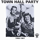 : Town Hall Party: 1958-1961