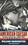 img - for American Caesar: Douglas MacArthur 1880 - 1964 book / textbook / text book