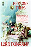 Fifty-One Tales, Lord Dunsany, 1592240062