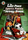 img - for Last-Place Sports Poems of Jeremy Bloom book / textbook / text book