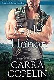 Code of Honor (Texas Code Series Book 1)