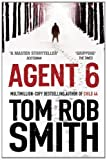 img - for Agent 6 (Child 44 Trilogy 3) by Tom Rob Smith (2012-01-19) book / textbook / text book