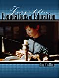 Forgotten Foundations of Education, Codling, Jim, 0757532721