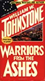 Warriors from the Ashes, William W. Johnstone, 0786011904