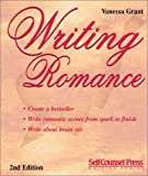 img - for Writing Romance: Create a Bestseller (Writing Series) (Self-Counsel Writing) book / textbook / text book