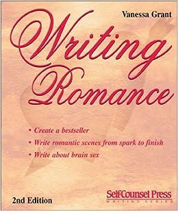 Writing Romance (Self-Counsel Writing)