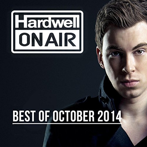 Hardwell On Air - Best Of Octo...
