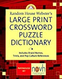Random House Webster's Large Print Crossword Puzzle Dictionary, Stephen Elliott, 0375722203