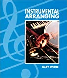 Instrumental Arranging, White, Gary C., 0697354326