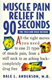 Muscle Pain Relief in 90 Seconds 9781565610583