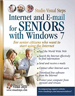 Internet And E Mail For Seniors With Windows 7 For Senior Citizens