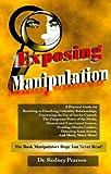 Exposing Manipulation, Rodney Pearson, 1881524213