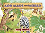 God Made the World, School Specialty Publishing and Carson-Dellosa Publishing Staff, 076471046X
