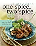 One Spice, Two Spice, Floyd Cardoz and Jane Daniels Lear, 0060735015