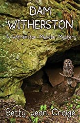 Dam Witherston: A Witherston Murder Mystery