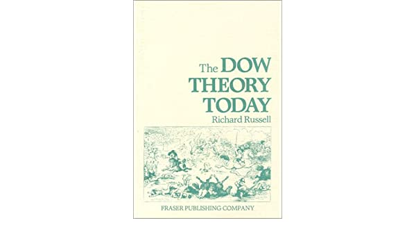 Dow Theory Today (Fraser Publishing Library) (The Contrary