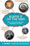Blame It on the Rain, Laura Lee, 0060839821