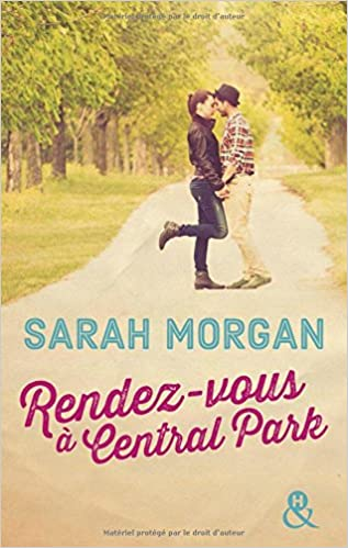 Rendez-vous à Central Park de Sarah Morgan 2017