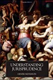 img - for Understanding Jurisprudence by Denise Meyerson (2006-10-26) book / textbook / text book
