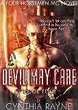 Devil May Care (Four Horsemen MC Book 4)