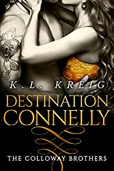 Destination Connelly (The Colloway Brothers Book 4)