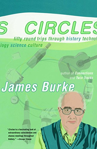 (Circles: Fifty Round Trips Through History Technology)