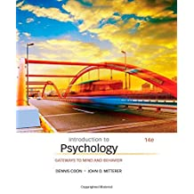 Introduction to Psychology: Gateways to Mind and Behavior by Dennis Coon (2015-01-01)
