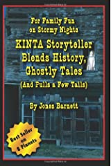 Kinta Storyteller Blends History, Ghostly Tails: For Family Fun on Stormy Nights Paperback