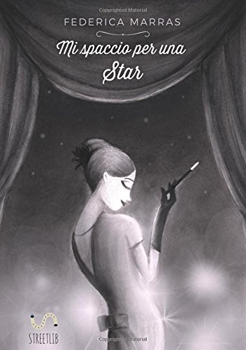 Download Mi spaccio per una star (Italian Edition) ebook