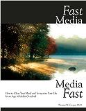 Fast Media, Media Fast