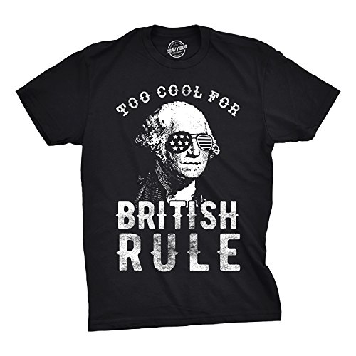 July Dog T-shirt - Crazy Dog T-Shirts Mens Too Cool for British Rule Tshirt Funny Patrotic 4th of July Party Tee for Guys (Black) - XL